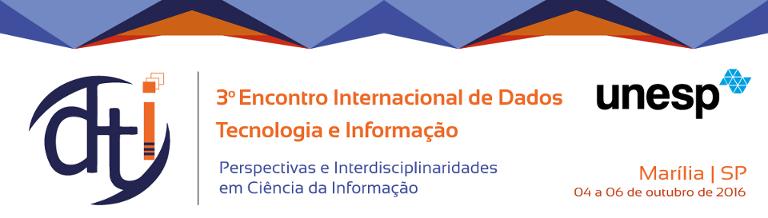 III Encontro Internacional Dados, Tecnologia e Informação (DTI)