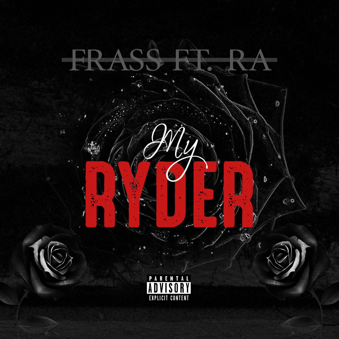Frass ft ra my ryder