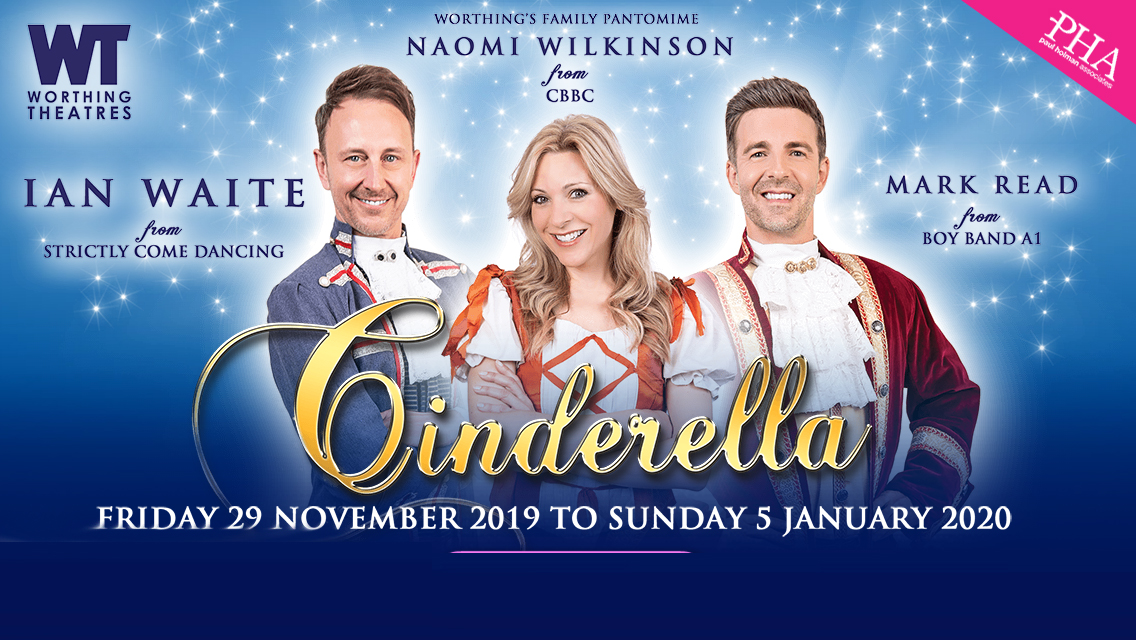 Worthing theatres and paul holman presents cinderella
