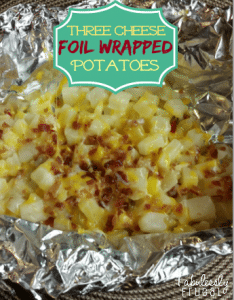 Three Cheese Foil Wrapped Potatoes