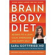 Amazon: Brain Body Diet: 40 Days to a Lean, Calm, Energized, and Happy...
