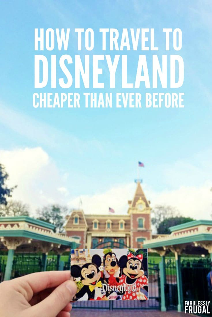 How to travel to disneyland cheaper than ever before