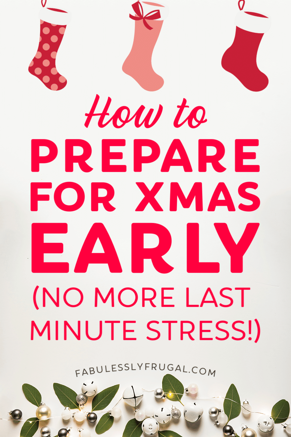 How to prepare for Christmas early
