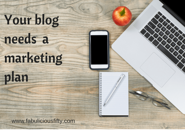 Fabuliciousfifty blog marketing plan