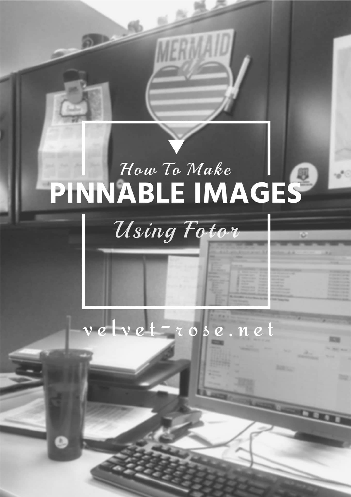 How to create a Pinnable image using Fotor