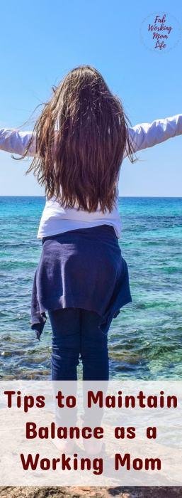 Tips to Maintain Balance as a Working Mom | Fab Working Mom Life | balancing work and motherhood