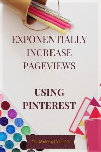 How I Exponentially Increased my Pageviews using Pinterest