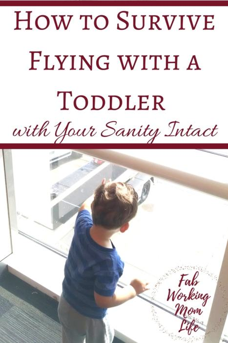 How to Survive Flying with a Toddler with your sanity intact