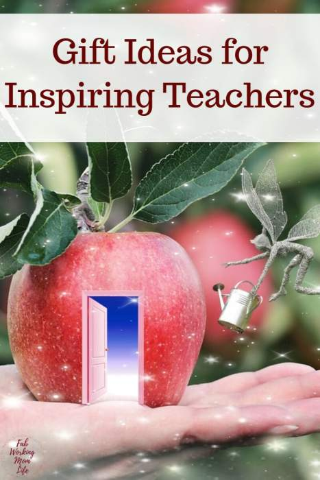 Inspiring Gift Ideas for Teachers, Nannies, or Babysitters | Fab Working Mom Life | teacher gifts, gifts for preschool teachers, what to give as an end of the school year gift or back to school teacher gift, easy gift ideas for teachers for working moms