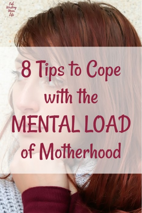8 Tips to Cope with the MENTAL LOAD of Motherhood | Tips for Battling Momnesia, or Mommy Brain. How to overcome forgetfulness and stay on top of your tasks and your working mom schedule. | Fab Working Mom Life #motherhood #momlife #workingmom #mombrain