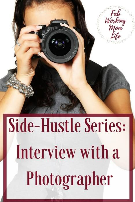 Side Hustle Series - Interview with a Photographer