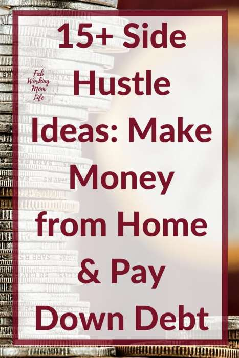 15+ Side Hustle Ideas: Make Money from Home & Pay Down Debt