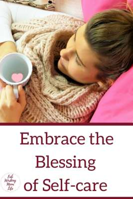 Embrace the Blessing of Self-care