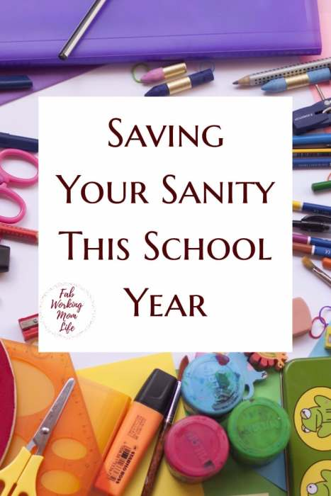 Saving Your Sanity This School Year | Back to School