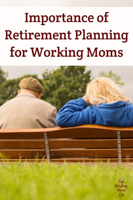 Importance of Retirement Planning for Working Moms