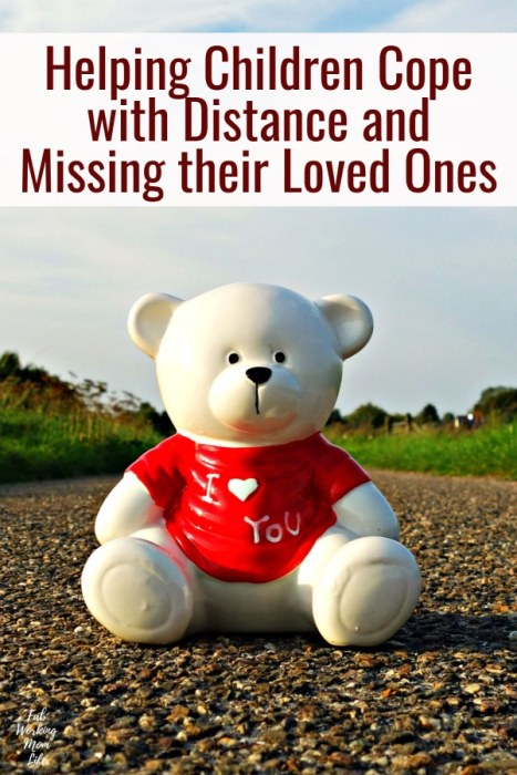 Helping Children Cope with Distance and Missing Their Loved Ones | Fab Working Mom Life | military family, missing far away relative, love across distance, parenting