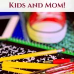 Back to School Essentials for Kids and Mom