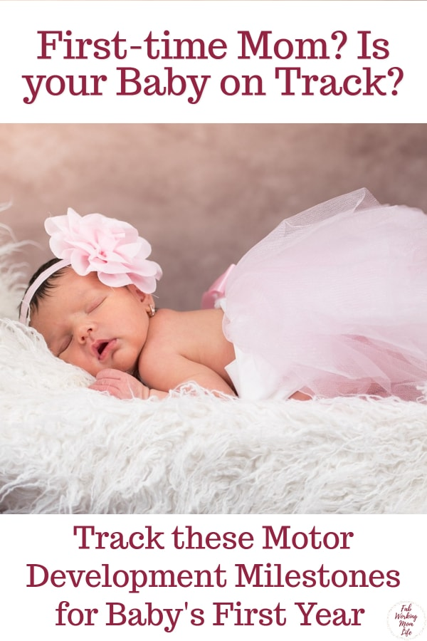 First time mom? Track these motor development milestones for baby's first year | Fab Working Mom Life #parenting #infant #newborn #baby #development #milestones