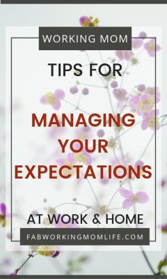 tips for managing expectations at work and at home