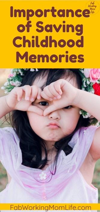 Importance of Saving Childhood Memories