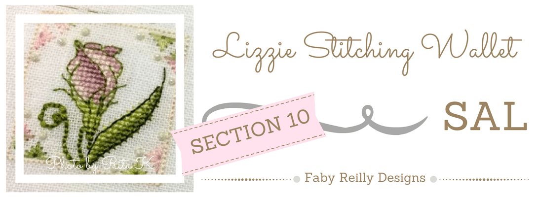 Section 10 - Lizzie Stitching Wallet SAL - Faby Reilly Designs
