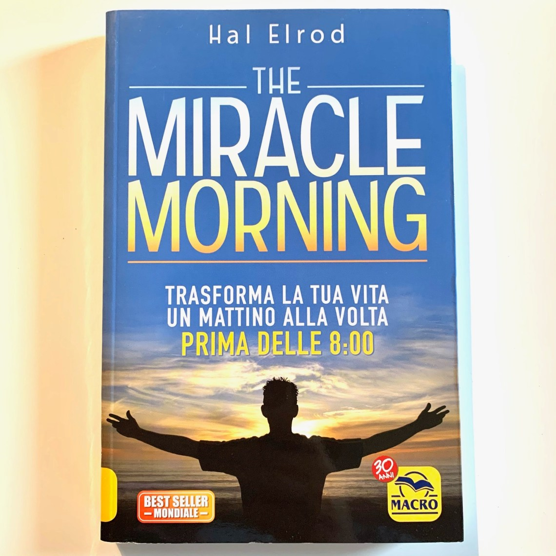 The Miracle Morning di Hal Elrod.