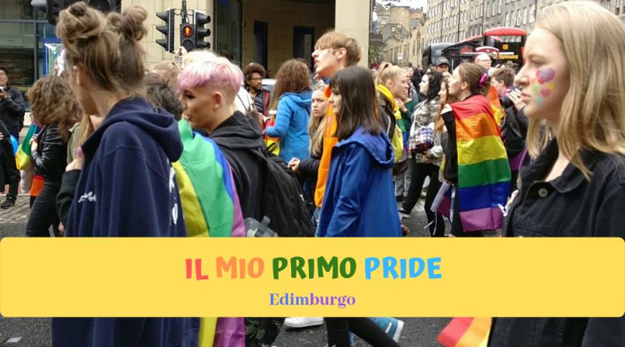 Giugno Pride, Gay Pride, Il mio primo Pride, Pride Edimburgo, Pride Roma, Gay Pride nel mondo, Gay Pride in UK, Diritti, LGBT