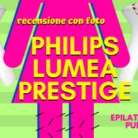 Addio peli (diciamo!) con la luce pulsata Philips Lumea