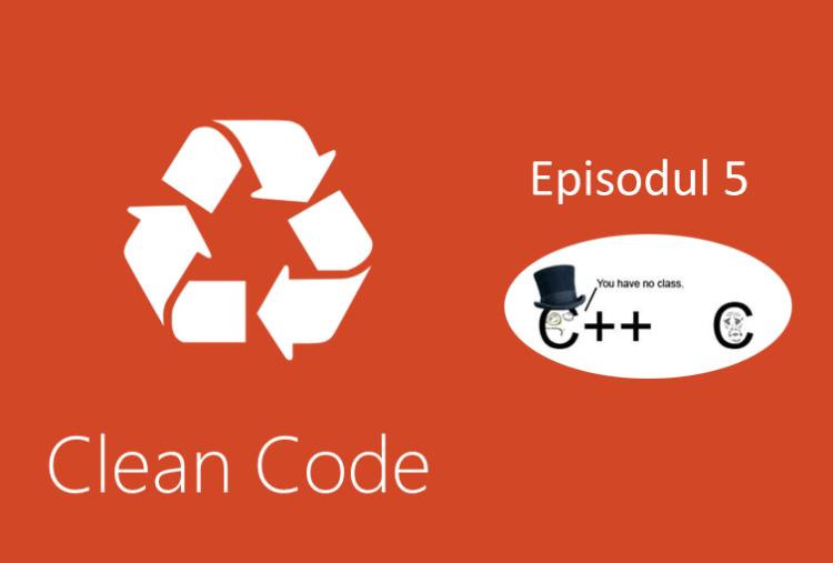 Clean Code curs 5