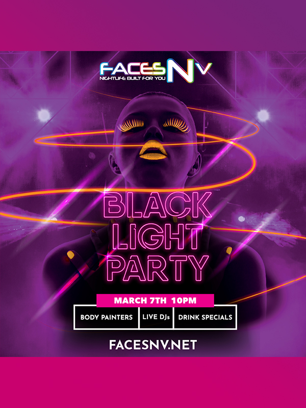 FacesNV Black Light Party March 7th 2020