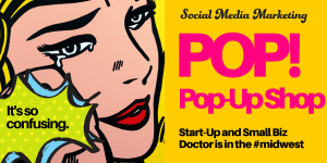 pop art, pop up shop, marketing shop, social media marketing, how to start a business, faceted media