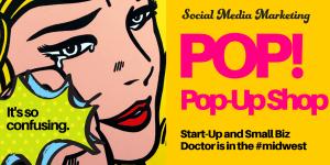 pop art, pop up shop, marketing shop, social media marketing, how to start a business, faceted media