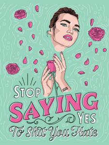 dina rodrriguez, lettershoppe, unicorn, roses, stop saying yes