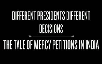 Different Presidents Different Decisions - Mercy Petitions in India Video Featured Image