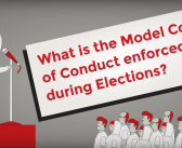 [Explainer Video] What is the Model Code of Conduct enforced during Elections?