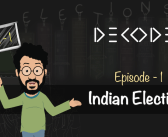 DECODE (English) | S1E1 – Indian Elections