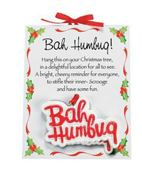Bah Humbug Resin Ornaments Christmas Ornaments