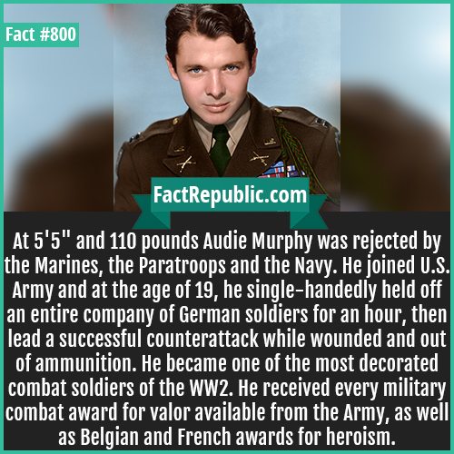 800. Audie Murphy-At 5'5