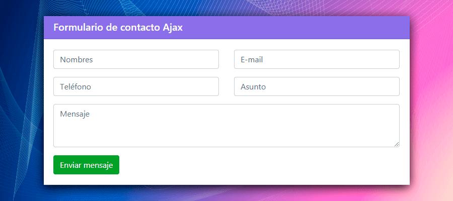 Cómo crear un formulario de contacto con PHP y AJAX