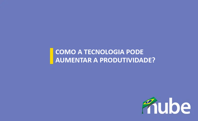 You are currently viewing TV Nube – Como a tecnologia pode aumentar a produtividade? (@nubevagas)