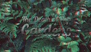 The Death of Pop – Gardens