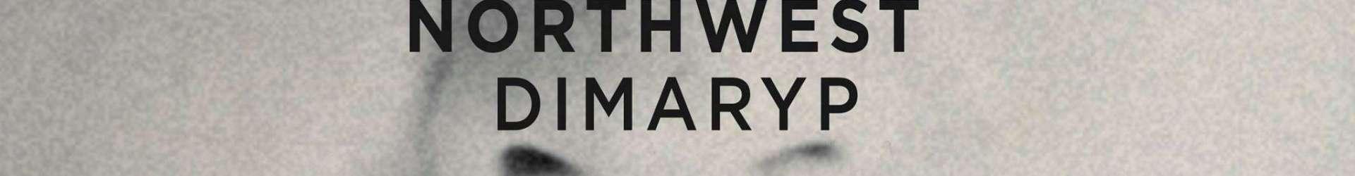 Spotlight: Northwest – Dimaryp