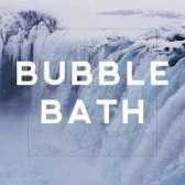 Bubble Bath- Death of Pop
