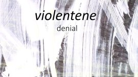 Violentene – Denial EP