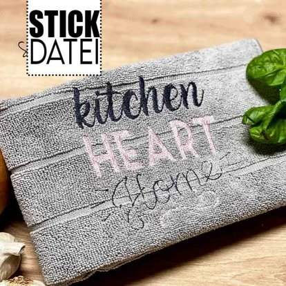 Stickdatei Kitchen Script Heart Home