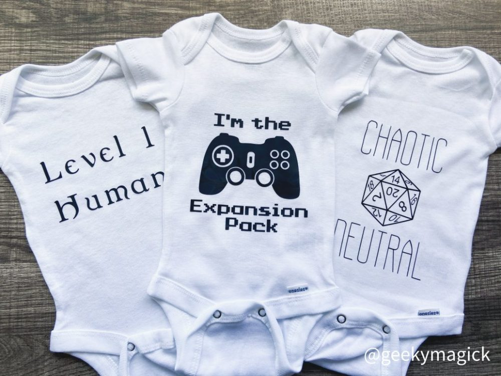 Onesie 1: Level 1 Human. Onesie 2: I'm The Expansion Pack. Onesie 3: Chaotic Neutral