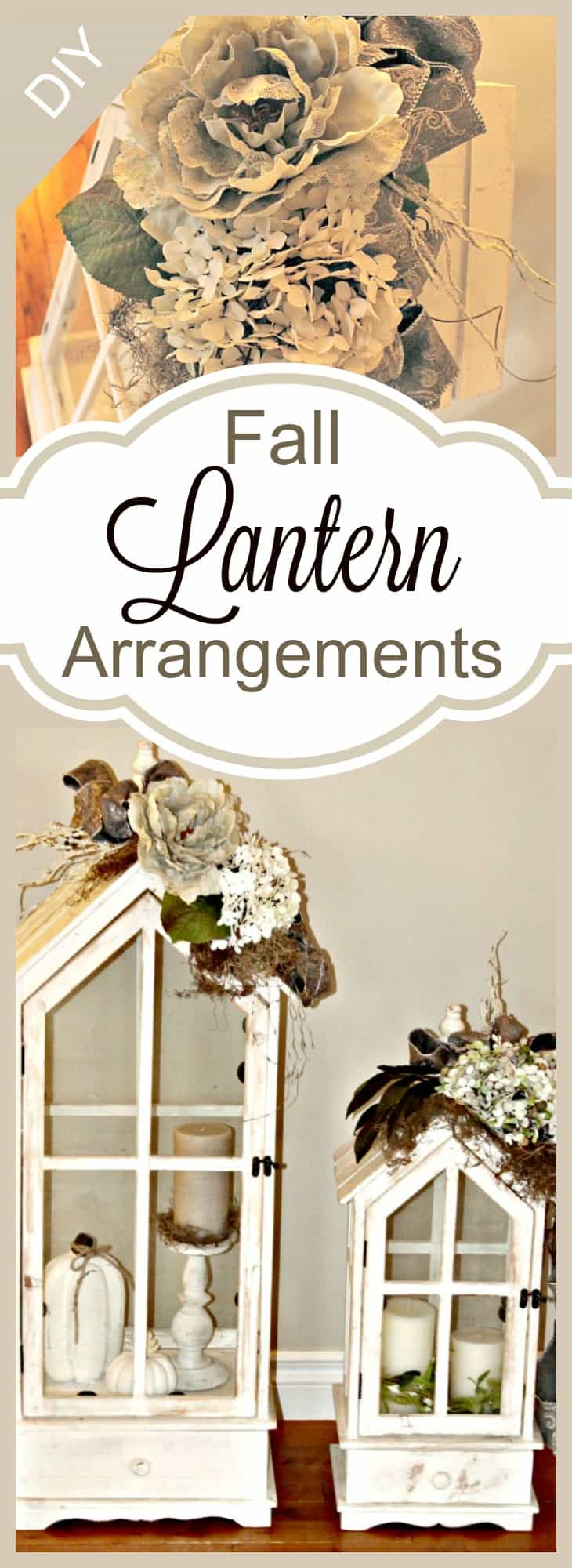 lantern flower arrangements, diy fall lanterns, diy fall decor,