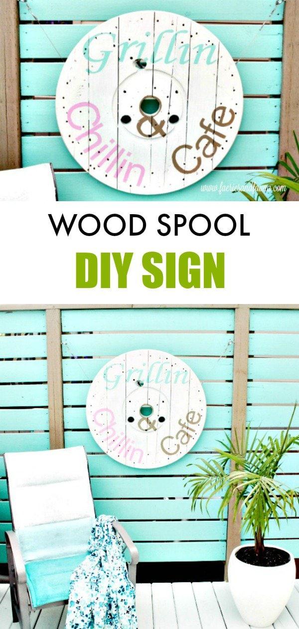 Wood Spool DIY Sign for the backyard