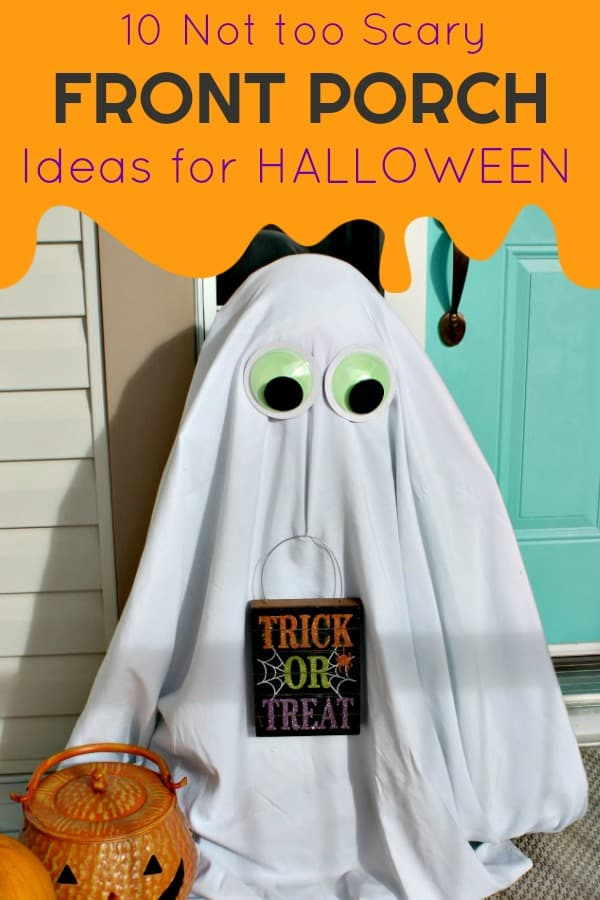 10 Not too scary Halloween ideas for the front porch.