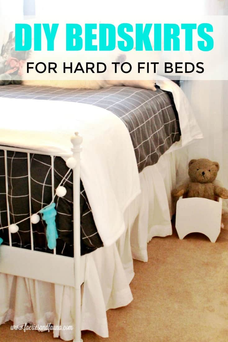 A DIY bedskirt for hard to fit beds